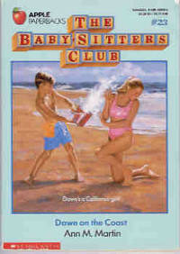 Dawn on the Coast (The Baby-Sitters Club Series #23) by  Ann M Martin - Paperback - 1993 - from Orielis' Books and Biblio.com
