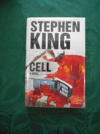 Cell (SIGNED COPY) by  Stephen King - Signed First Edition - 2006 - from Sue Lloyd-Davies Books and Biblio.co.uk
