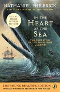 image of In the Heart of the Sea (Young Readers Edition): The True Story of the Whaleship Essex