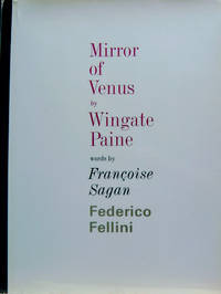 Mirror of Venus by  Federico  Francoise; Fellini - First Edition - 1966 - from Old Saratoga Books and Biblio.co.uk