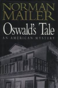 Oswald's Tale, An American Mystery