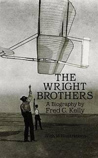 The Wright Brothers : A Biography