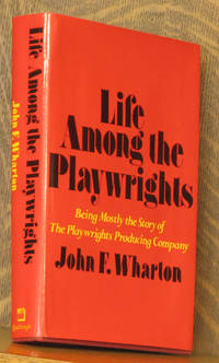 LIFE AMONG THE PLAYWRGHTS