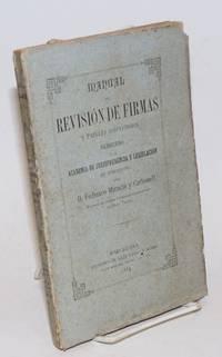 Manual de Revision de Firmas y Papeles Sospechosos, dedicado a la Academa de Jurisprudencia y Legislacion de Barcelona