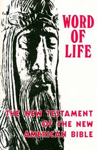 Word of Life: The New Testament of the New American Bible