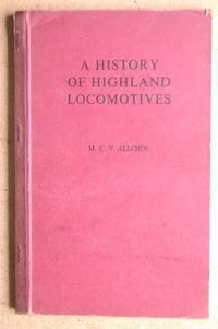 A History of Highland Locomotives.