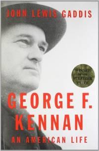 image of George F. Kennan: An American Life