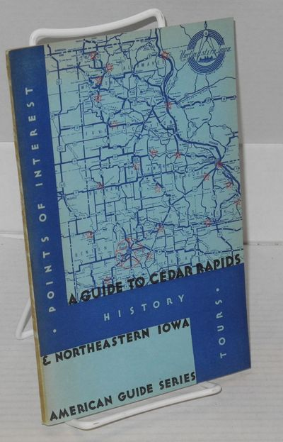Cedar Rapids, IA: Laurance Press, 1937. 79, p., illustrated wraps, folded map tipped in front, illus...