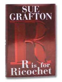 R is for Ricochet (A Kinsey Millhone Mystery)