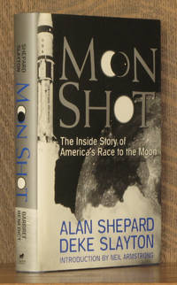 MOON SHOT, THE INSIDE STORY OF AMERICA'S RACE TO THE MOON