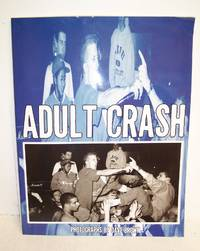 Adult Crash Vol. I