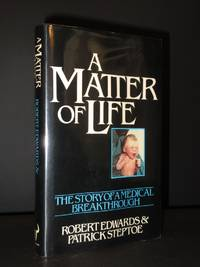 A Matter of Life: A Story of a Medical Breakthrough