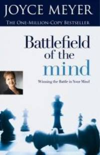 image of Battlefield Of The Mind - Winning The Battle In Your Mind