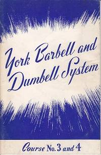 York Barbell and Dumbell System.  Courses No. 3 and No. 4