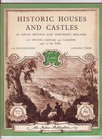 Historic Houses and Castles in Great Britain and Northern Ireland: 500 Houses, Castles, and Gardens open to the public