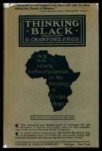 THINKING BLACK - 22 Years Without a Break in the Long Grass of Central Africa