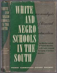 White and Negro Schools in the South: An Analysis of Biracial Education