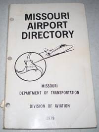 Missouri Airport Directory 1979