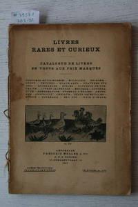 Catalogue  No nr/1907 : Livres Rares et Curieux. Costumes et Uniformes,  Militaria, Escrime, Sport, Entrées, Beaux-arts, Gravures Sur Bois,  Incunables, Bibles, Recueils De Portraits, Livres Illustrés, Musique,  Réformation, Lttérature, Pères De L'église,... by  FREDERIK - AMSTERDAM MULLER - from Frits Knuf Antiquarian Books (SKU: 79571)