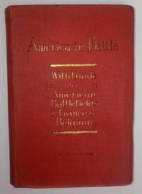 image of America in Battle: with Guide to the American Battlefields in France and Belgium