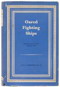 Oared Fighting Ships. by ANDERSON, R. C - 1962