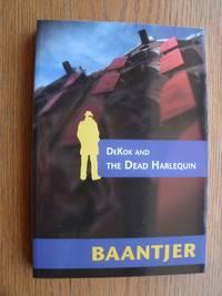Dekok and the Dead Harlequin