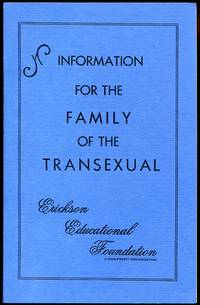 Information for the Family of the Transexual
