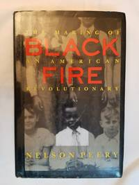 image of Black Fire - The Making of an American Revolutionary