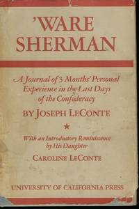 'WARE SHERMAN: A JOURNAL OF THREE MONTHS' PERSONAL EXPERIENCE IN THE LAST DAYS OF THE CONFEDERACY