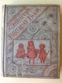 The Illustrated Children's Birthday-Book.