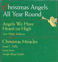 Angels We Have Heard on High: A Book of Seasonal Blessings
