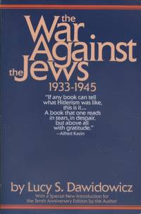 image of The war against the Jews. 1933-1945.