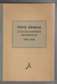 image of Popis Izdanja: Jugoslavenska Akademija Znanosti I Umjetnosti 1945-1965