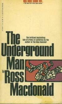 The Underground Man, A Lew Archer Mystery