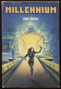Millennium by  John Varley - Hardcover - 1983 - from E Ridge fine Books and Biblio.co.uk