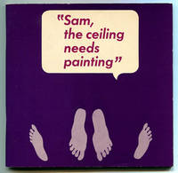 Sam, the ceiling needs painting