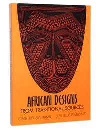 African Designs from Traditional Sources by Williams, Geoffrey - 1971