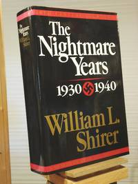 The Nightmare Years: 1930-1940, Vol. 2