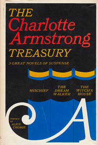 image of The Charlotte Armstrong Treasury - 3 great novels of suspense - Mischief, The Dream Walker, The Witch's House