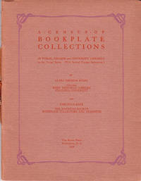 A Census of Bookplate Collections in Public College, and University Libraries in the United States (With Several Foreigh References) by  Clara Therese & Carlyle S. Baer Evans - Paperback - 1st - 1938 - from Carpe Diem Fine Books (SKU: 15254)