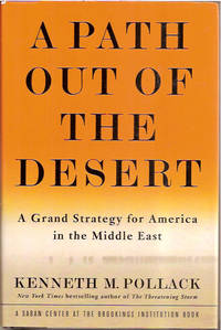 A Path Out of the Desert: A Frand Strategy for America in the Middle East