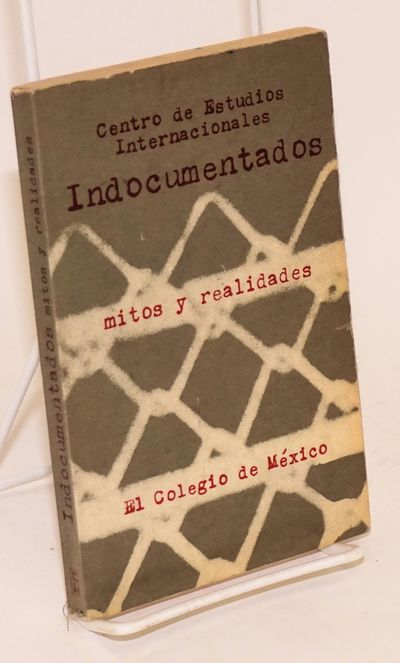 Mexico City: El Colegio de México, 1979. Paperback. viii, 238p., text in Spanish, tables, very go...