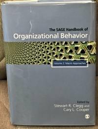 The Sage Handbook of Organizational Behavior, Volume 2, Macro Approaches
