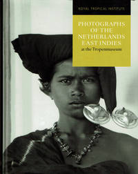 PHOTOGRAPHS OF THE NETHERLANDS EAST INDIES AT THE TROPENMUSEUM.