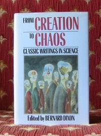 FROM CREATION TO CHAOS, classic writings in science