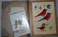 The Bee-Eaters [with] Eight Original Gouache Paintings Used for the Eight Colour Plates of This Book