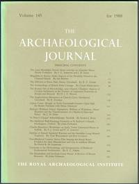 The Archaeological Journal: Volume 145 For The Year 1988 by R. T. Schadla-Hall (editor) - Paperback - from Hall of Books (SKU: 181246)