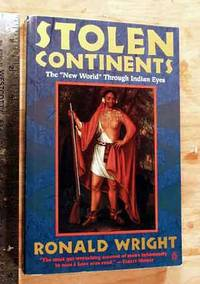 """image of Stolen Continents: The """"New World"""" Through Indian Eyes Since 1492."""