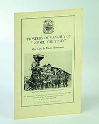 "Pioneers of Vancouver (B.C. / British Columbia / BC) ""Before the Train"" - 68th Anniversary of Its Incorporation"