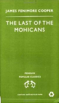 The Last of the Mohicans (Penguin Popular Classics)